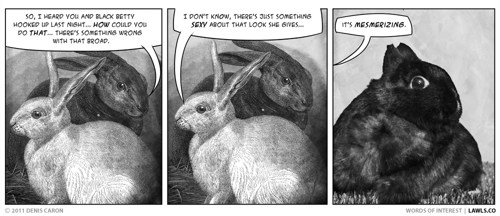 http://lawls.co/comic/words-of-interest/mesmerize/